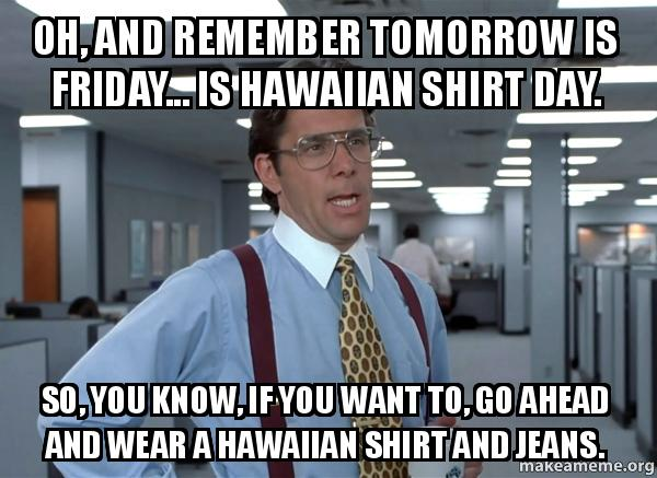 hawaiian shirt day office space photo - 1