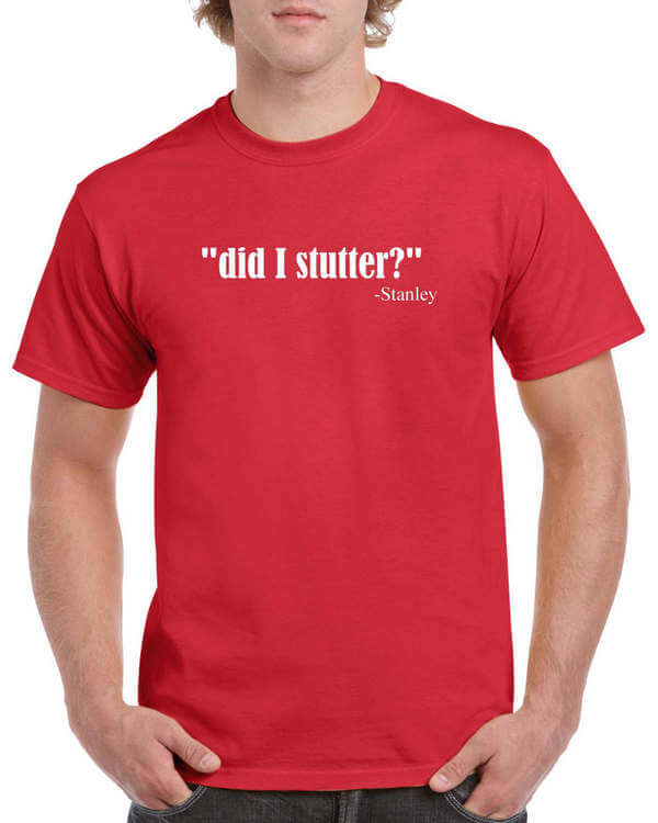 the office did i stutter shirt photo - 1